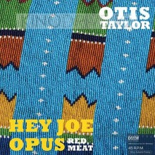 Виниловая пластинка Inakustik LP Taylor,Otis: Hey Joe Opus Red Meat (LP)