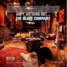 Виниловая пластинка Inakustik Blues Company: Ain´t Nothin' But (LP)
